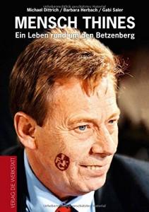 """Buchtitel """"Mensch Thines""""; Dittrich, Herbach, Saler (©Verlag Die Werkstatt)"""