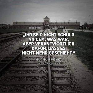 """""""Ihr seid nicht schuld an dem, was war, aber verantwortlich dafür, dass es nicht mehr geschieht."""" Max Mannheimer, Holocaust-Überlebender (Foto: Laut gegen Nazis)"""
